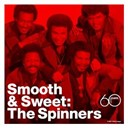 The Spinners - Smooth and sweet