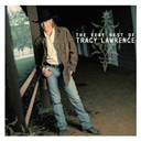 Tracy Lawrence - The very best of tracy lawrence
