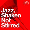 Dave Pike / Eddie Harris / Freddie Hubbard / Hank Crawford / Herbie Mann / Hubert Laws / Junior Mance / Les Mc Cann / Milt Jackson / Ray Charles / Shorty Rogers / Stéphane Grappelli / Tamiko Jones - Atlantic 60th: jazz, shaken not stirred