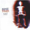 Sonic Youth - Nyc ghost & flower
