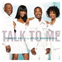 Brandy / Ray J / Willie Norwood / Willie Norwood Sr. - Talk to me