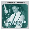 George Jones - Great country hits of the 50's