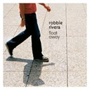 Robbie Rivera - Float away