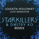 Loleatta Holloway - Love sensation (starkillers & dmitry ko remix)