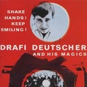 Drafi Deutscher - Shake hands! keep smiling!