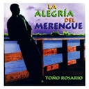 To&ntilde;o Rosario - La alegria del merengue