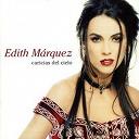 Edith Márquez - Caricias del cielo