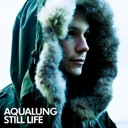 Aqualung - Still life (new version)
