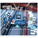Blue Sonix / Dagga / Danny Byrd / High Contrast / Mathematics / Quartz / Tony Colman / Total Science / Virtual Suspects - Plastic surgery 3