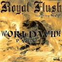 Royal Flush - Worldwide pt. ii
