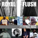 Royal Flush - Street boss