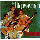 The Highwaymen - Encore