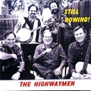 The Highwaymen - Still rowing!