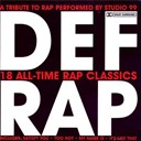 Studio 99 - Def Rap - A Tribute To Rap Performed By Studio 99