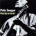Pete Seeger - Which side are you on?