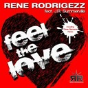 Rene Rodrigezz - Feel the love (feat. j.r. summerville)