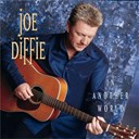 Joe Diffie - In another world