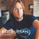 Keith Urban - Keith Urban Days Go By