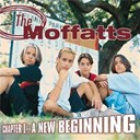 The Moffatts - Chapter 1: a new beginning