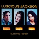 Luscious Jackson - Electric honey