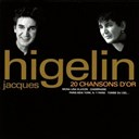 Jacques Higelin - 20 chansons d'or (best of)