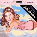 Julie London - Wild, Cool &amp; Swingin'