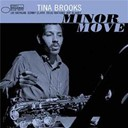 Tina Brooks - Minor move