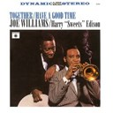 "Harry ""Sweets"" Edison / Joe Williams - Together - have a good time"