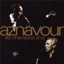 Charles Aznavour - 40 chansons d'or