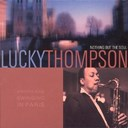 Lucky Thompson - Nothing but the soul
