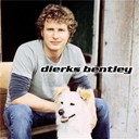 Dierks Bentley - Dierks bentley