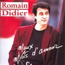 Romain Didier - Maux d'amour