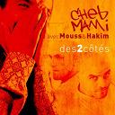 Cheb Mami - Des 2 côtés