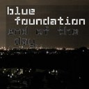 Blue Foundation - End of the day (silence)