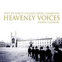 King's College Choir Of Cambridge / Stephen Cleobury - Heavenly voices