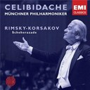 Nikola&iuml; Rimski-Korsakov / Sergiu Celibidache - Sh&eacute;h&eacute;razade (scheherazade)