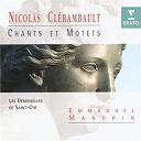 Emmanuel Mandrin / Les Demoiselles De Saint-Cyr - Clér\mbault - chants et motets pour la royale maison de saint-louis