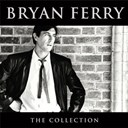 Bryan Ferry - bryan ferry collection