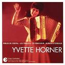 Yvette Horner - l'essentiel