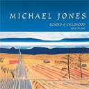 Michael Jones - Echoes of childhood