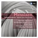 Olivier Messiaen - turangalila-symphonie, quatuor pour la fin du temps
