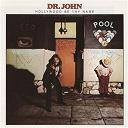 Dr John - Hollywood be thy name