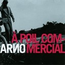 Arno's Music - A poil commercial