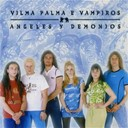 Vilma Palma E Vampiros - Angeles y demonios