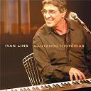 Ivan Lins - Cantando historias ivan lins