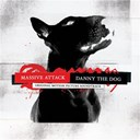 Massive Attack - Danny the dog (B.O.F.)