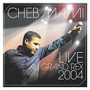 Cheb Mami - Live 2004