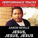 Aaron Neville - Jesus, jesus, jesus (performance tracks) - ep