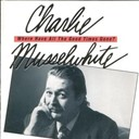 Charlie Musselwhite - Where have all the good times gone