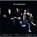 The Cranberries - Everybody else is doing it so why can't we (the complete sessions 1991-1993)